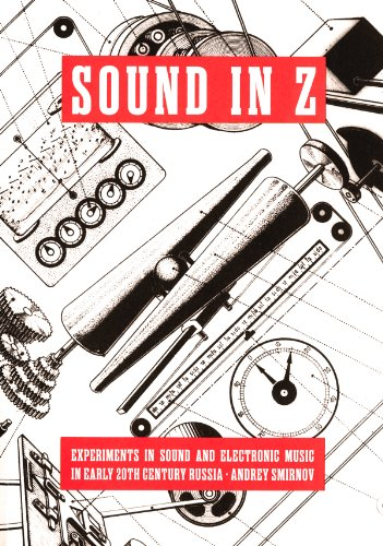 9783865607065: Andrei Smirnov: Sound in Z - Experiments in Sound and Electronic Music