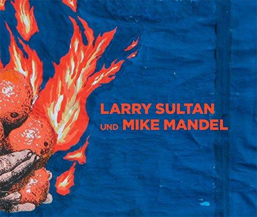 Larry Sultan und Mike Mandel: Charlotte Cotton