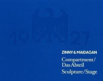 9783865608079: Dolores Zinny & Juan Maidagan. Compartment. Das Abteil