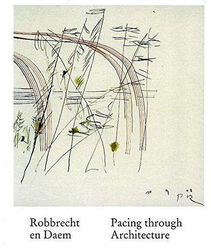 9783865608222: Robbrecht en Daem: Pacing Through Architecture
