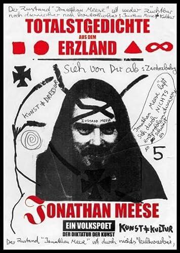 Jonathan Meese: Totalstgedichte aus dem Erzland [vom: Jonathan Meese [*