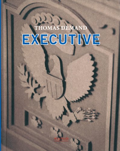 9783865608826: Thomas Demand: Executive: From Poll to Presidency