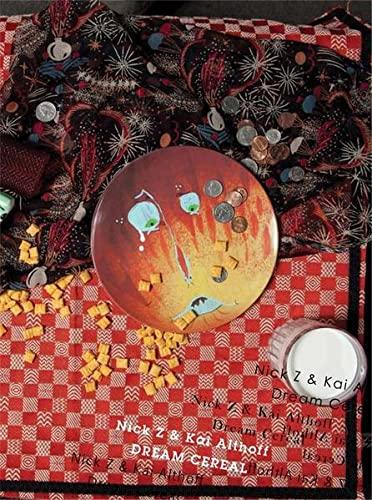 9783865609519: Dream Cereal. Kai Althoff & Nick Z