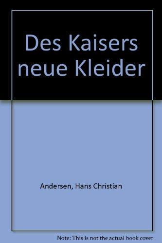 Des Kaisers neue Kleider [Tonträger] : Hörbuch für Kinder mit Lesetext ; Mä...