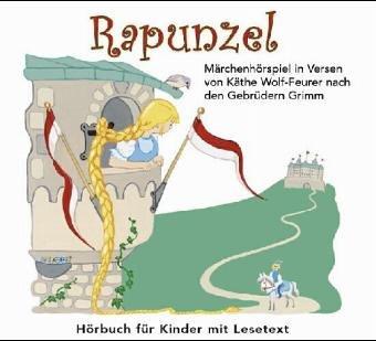 Rapunzel: Die Gebrüder Grimm