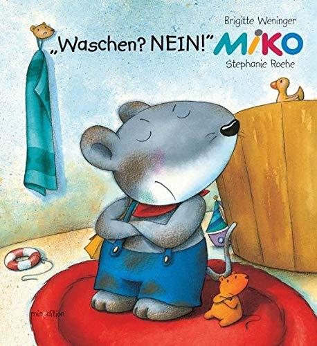 9783865660138: Miko. Waschen? Nein!