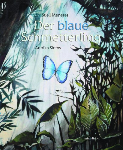 9783865661784: Der blaue Schmetterling