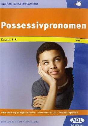 9783865674098: DaZ /DaF mit Selbstkontrolle: Possessivpronomen: Differenzierung im Regelunterricht - Förderunterricht DaZ - Vorbereitungskurse