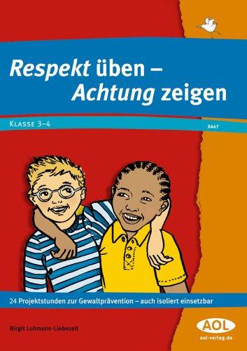 9783865674470: Respekt üben - Achtung zeigen