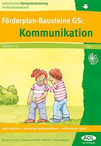 9783865675002: Förderplan-Bausteine GS: Kommunikation: Aktives Zuhören-nonverbale Kommunikation-miteinander reden