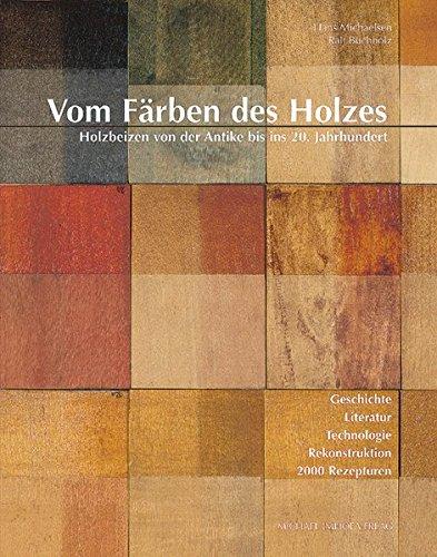 Vom Färben des Holzes: Hans Michaelsen