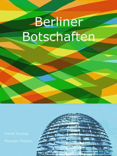 9783865681409: Berliner Botschaften