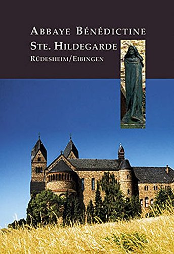9783865682116: Abbaye Bénédictine Ste. Hildegarde Rüdesheim /Eibingen