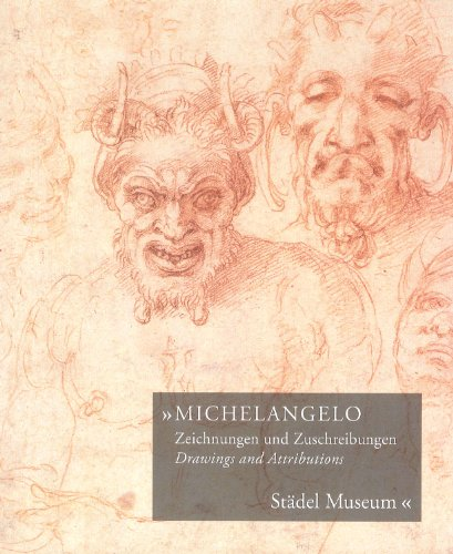 9783865682727: Michelangelo, Drawings and Attributions: Stadel Museum