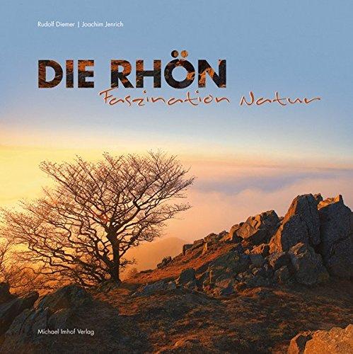 Die Rh?n - Faszination Natur: Rudolf Diemer, Joachim Jenrich