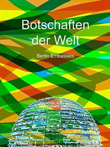 9783865683892: Botschaften der Welt / Berlin Embassies