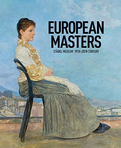 European Masters of the Stadel Museum: 19th-20th Century: Kramer, Fellix; Hollein, Max