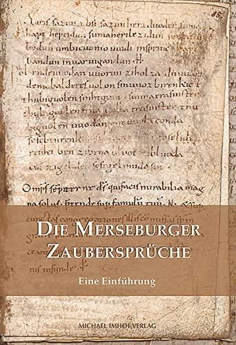 9783865686404: Die Merseburger Zaubersprüche