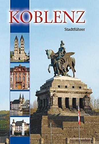 9783865686596: Koblenz: Stadtführer