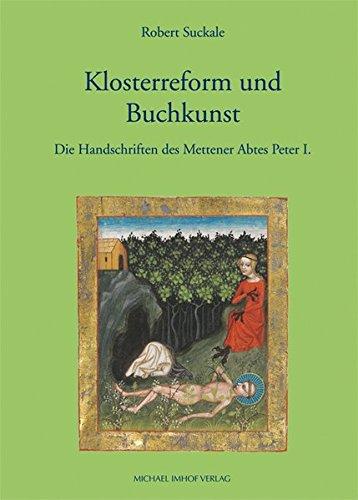 Klosterreform und Buchkunst: Robert Suckale
