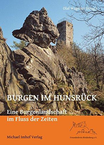 9783865687449: Burgen im Hunsrück: Eine Burgenlandschaft im Fluss der Zeiten