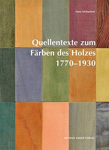 9783865687517: Quellentexte zum Färben des Holzes 1770-1930