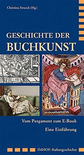 9783865688026: Geschichte der Buchkunst: Vom Pergament zum E-Book