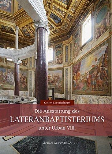 9783865688354: Die Ausstattung des Lateranbaptisteriums unter Urban VIII.
