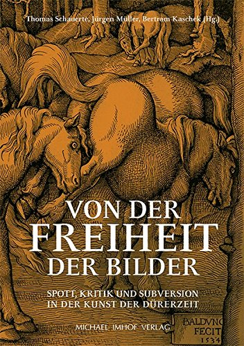 Vom der Freiheit der Bilder: Thomas Schauerte (editor