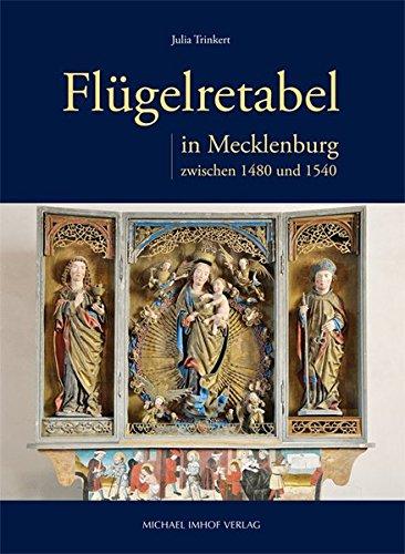 9783865689870: Flügelretabel in Mecklenburg zwischen 1480 und 1540: Bestand, Verbreitung und Werkstattzusammenhänge