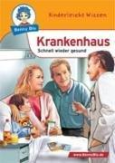 9783865700803: Benny Blu Krankenhaus - Schnell wieder gesund. Band 197