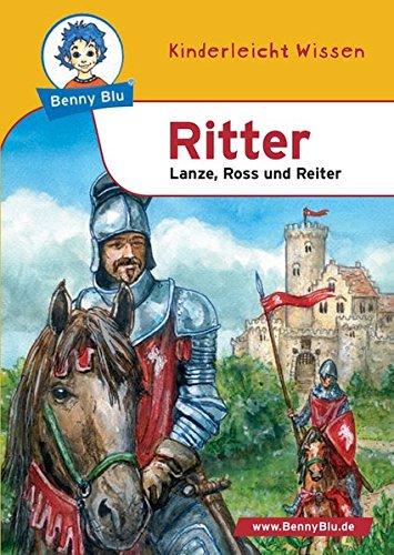 Benny Blu Ritter - Lanze, Ross und