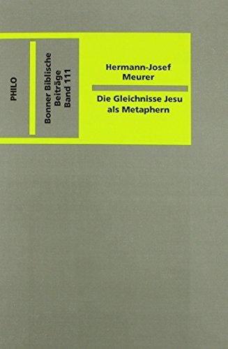 Die Gleichnisse Jesu als Metaphern: Meurer Hermann J