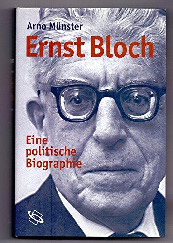 9783865723574: Ernst Bloch. Eine politische Biografie