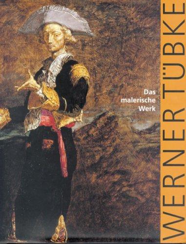 9783865724366: Werner Tübke: Das malerische Werk.