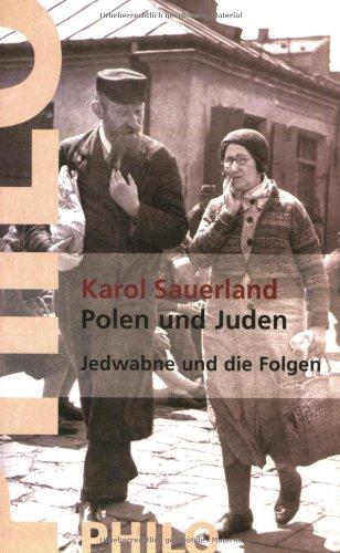 9783865725011: Polen und Juden. Zwischen 1939 und 1968. Jedwabne und die Folgen