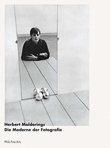 Die Moderne der Fotografie - Herbert Molderings