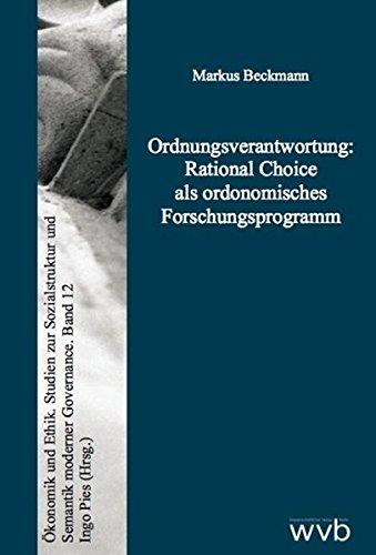 9783865735157: Ordnungsverantwortung: Rational Choice als ordonomisches Forschungsprogramm