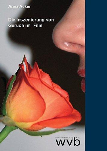 9783865736710: Die Inszenierung von Geruch im Film