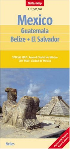 9783865740571: Mexico Guatemala El Salvador Belize Nelles Map (Nelles Maps) (English, Spanish, French, Italian and German Edition)