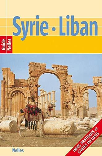 Nelles Guide Syrie - Liban (Guide Nelles)