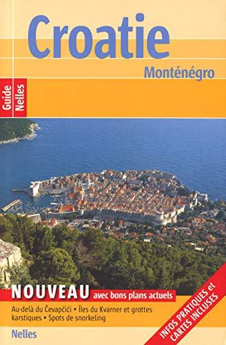 9783865743206: Croatie, Montenegro (Guide Nelles)