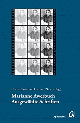 9783865750334: Marianne Awerbuch: Ausgewählte Schriften: Unpublizierte und publizierte Texte der Berliner Historikerin für Jüdische Geschichte