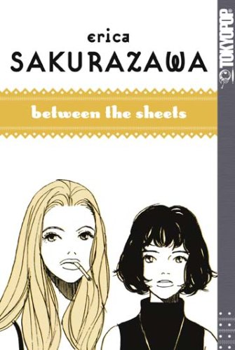 Between the sheets Erica Sakurazawa. [Aus dem Japan. von Dorothea Überall]