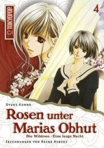9783865809148: Rosen unter Marias Obhut 04: Manga/Roman