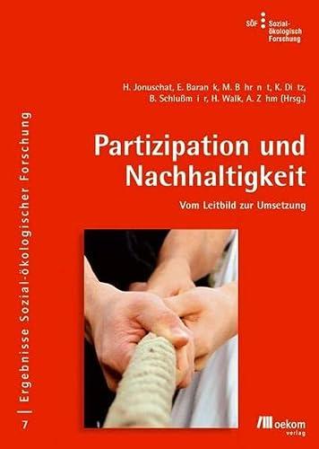 9783865810250: Partizipation und Nachhaltigkeit: Vom Leitbild zur Umsetzung. Ergebnisse Sozial-�kologischer Forschung