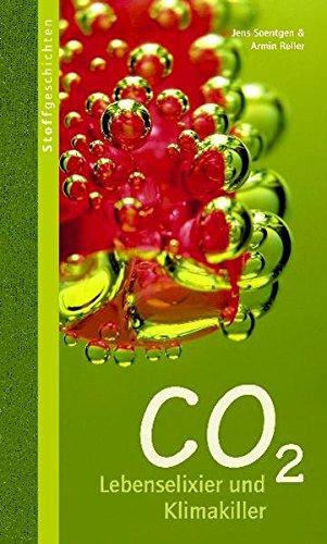 9783865811189: CO2: Lebenselixier und Klimakiller