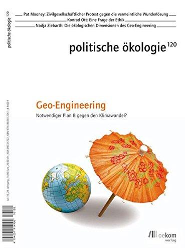 9783865812261: Politische �kologie: Geo-Engineering