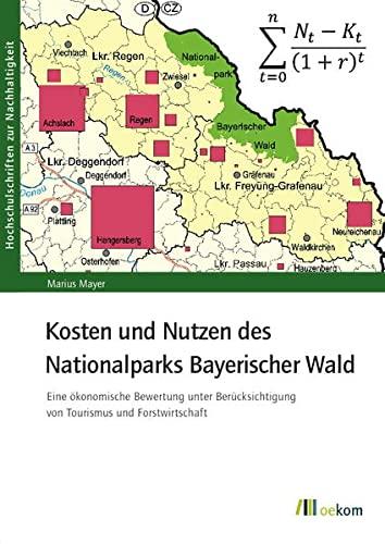 Kosten und Nutzen des Nationalparks Bayerischer Wald: Marius Mayer