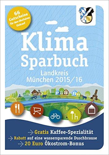 Klimasparbuch Landkreis München 2015/16: Klima schützen &